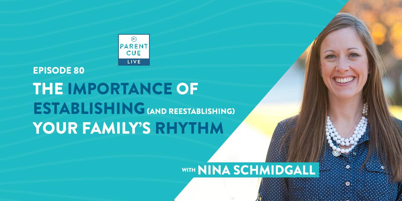 The Importance of Establishing (and Reestablishing) Your Family's Rhythm