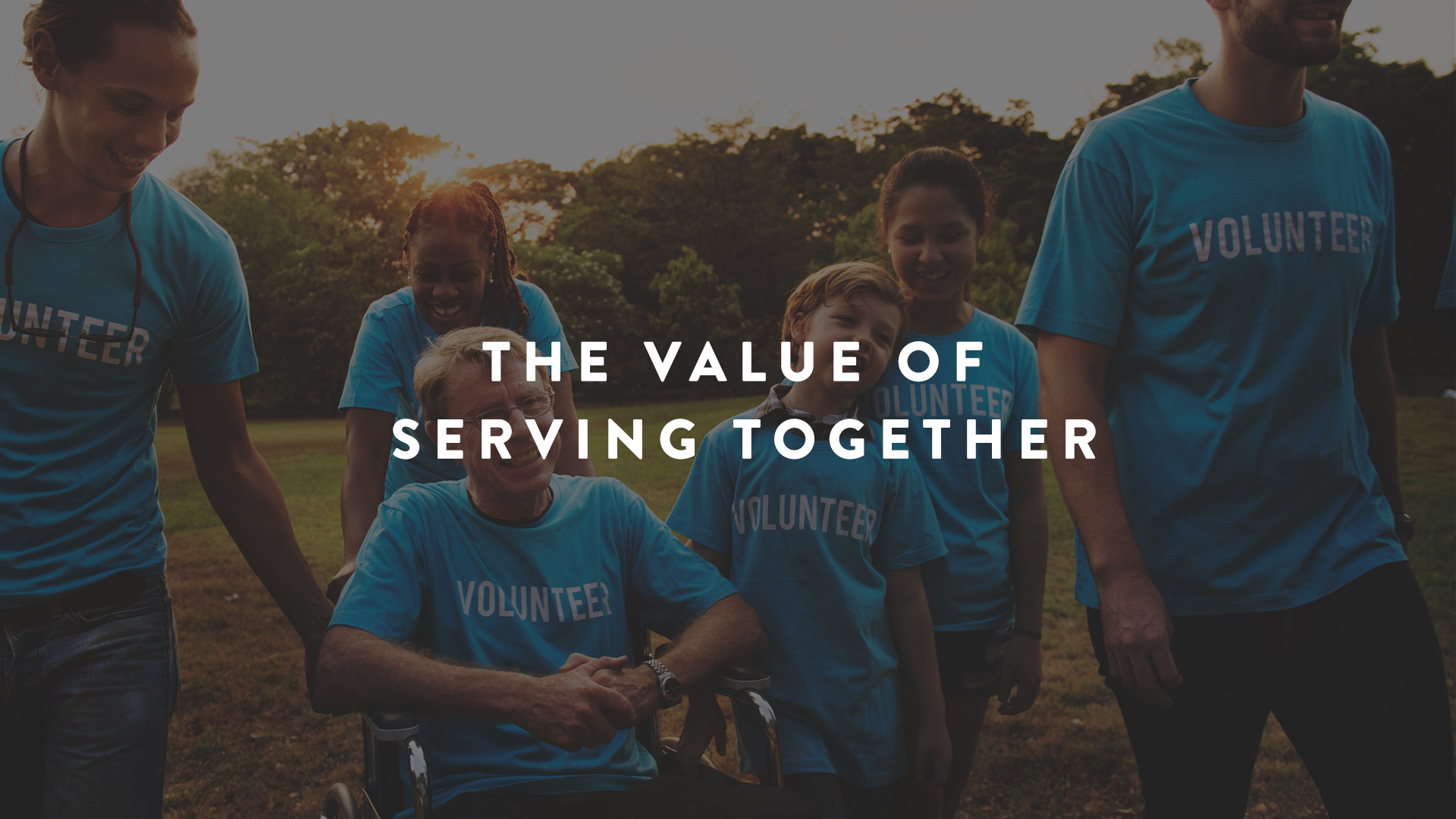 Bring the Family: The Value of Serving Together