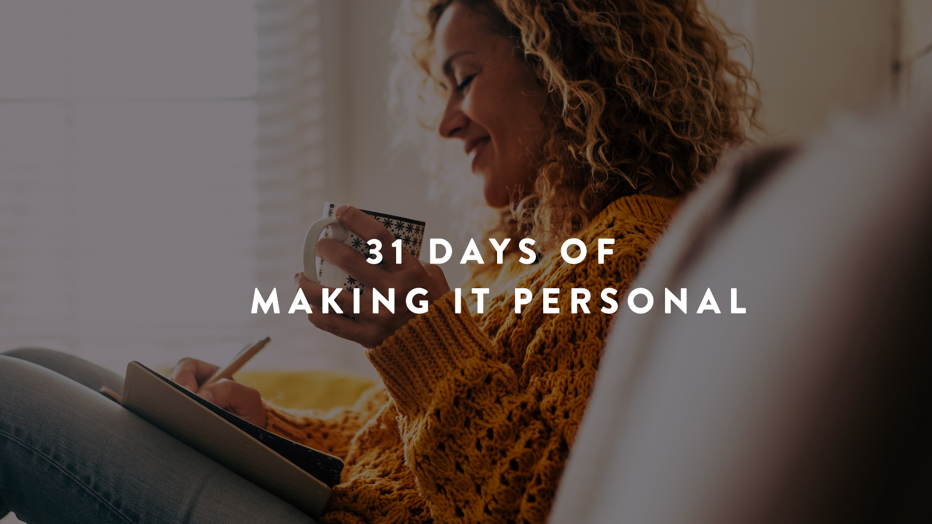 31 Days of making it personal
