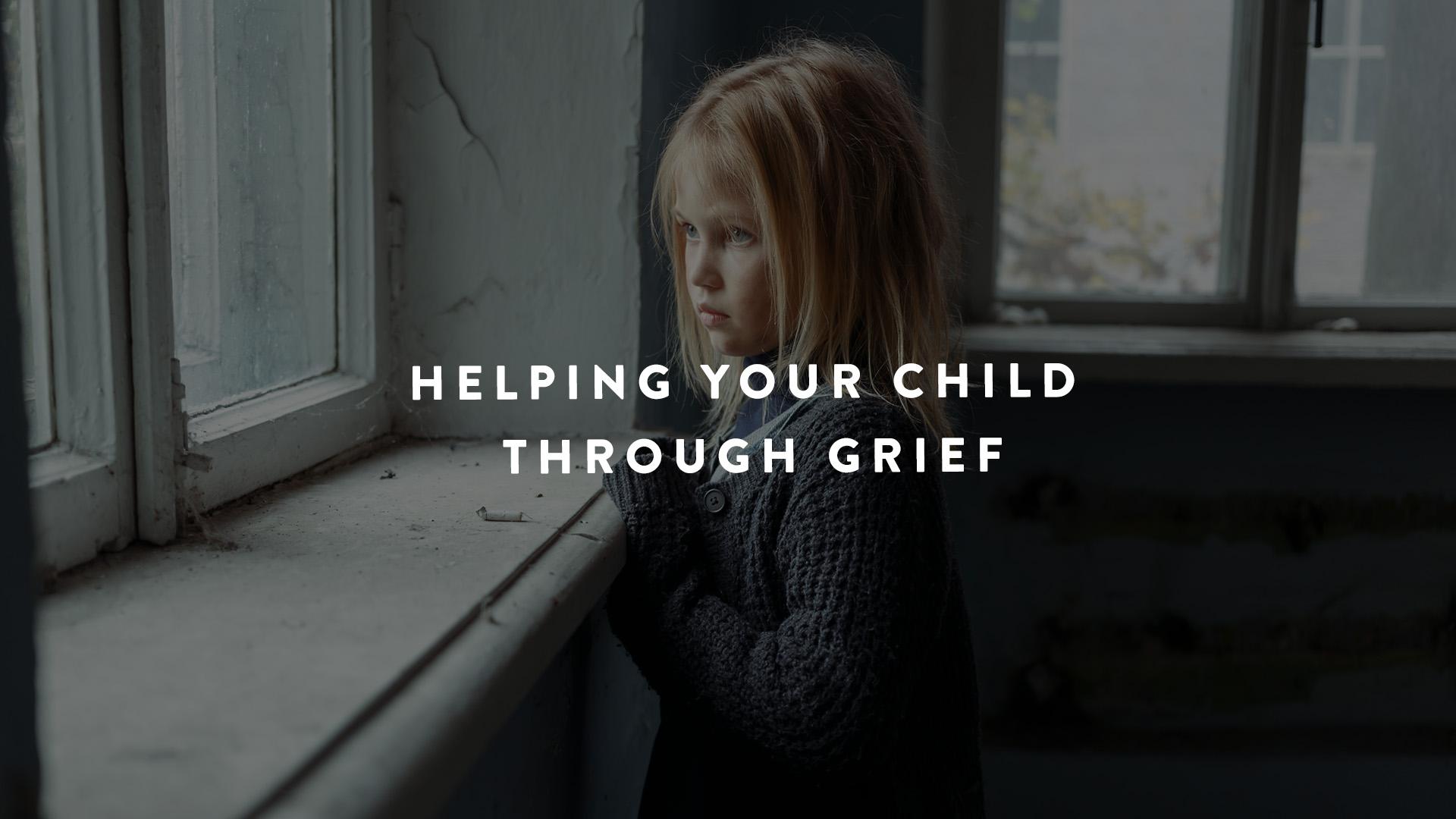 Helping child through grief