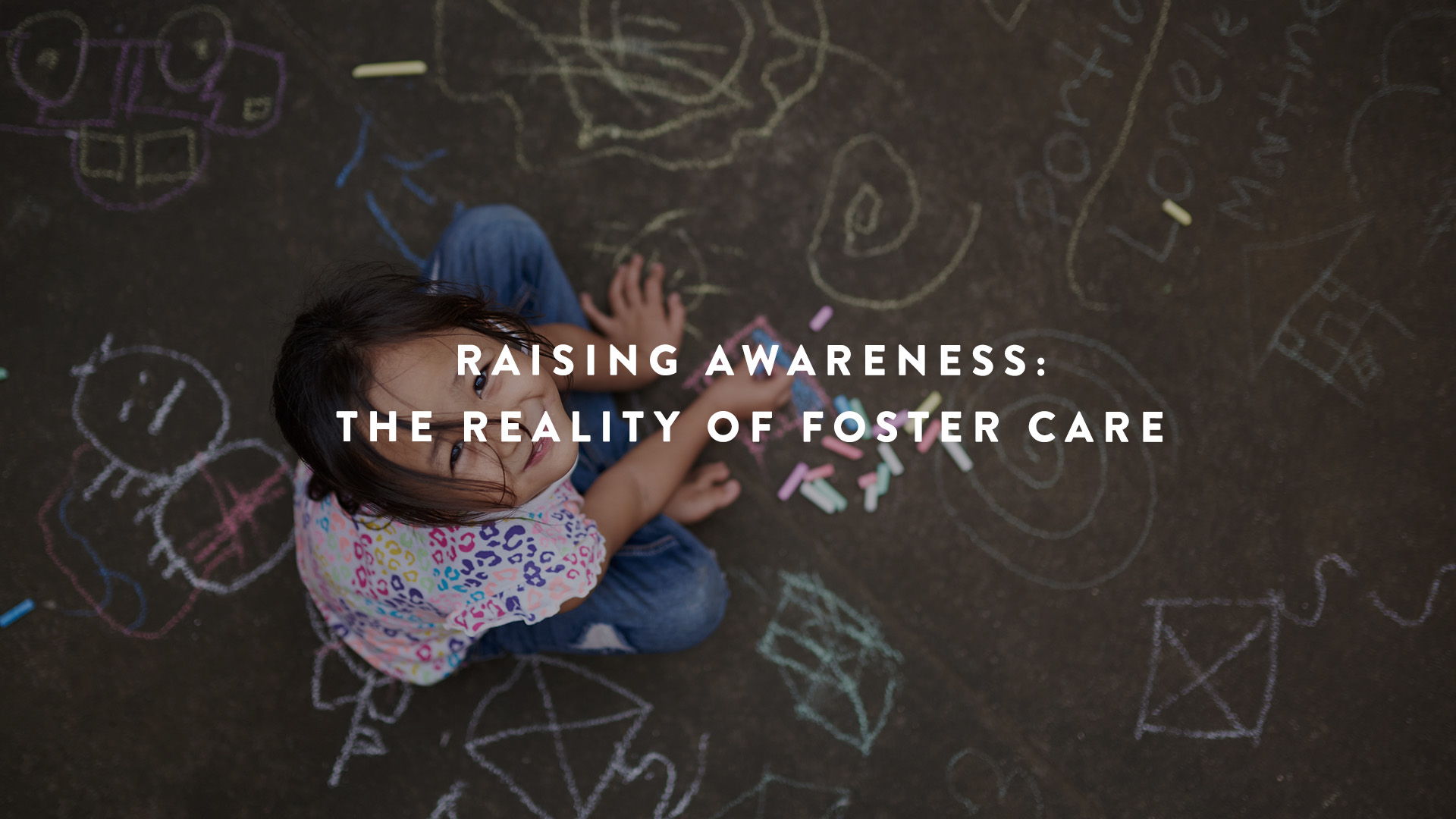 the reality of foster care